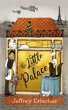 The Little Palace by Jeffrey Erlacher