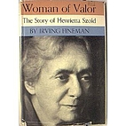 Woman of valor; the life of Henrietta Szold,…