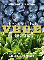 The great Kiwi vege road trip : vegetarian…