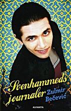Svenhammeds journaler by Zulmir Becevic
