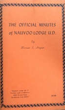 The Official Minutes of Nauvoo Lodge U.D. by…