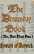 The Domesday Book, (No, Not That One) by…
