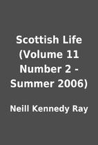 Scottish Life (Volume 11 Number 2 - Summer…