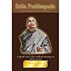 Srila Prabhupada - A great soul who walked…
