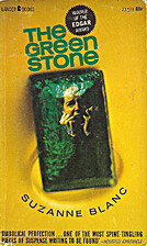 The Green Stone by Suzanne Banc
