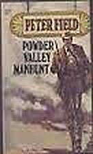 Powder Valley Manhunt by Peter Field