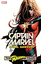 Captain Marvel: Carol Danvers: The Ms.…