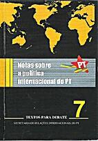 Notas sobre a política internacional do PT…