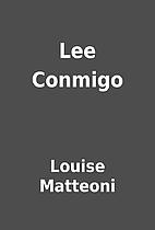 Lee Conmigo by Louise Matteoni
