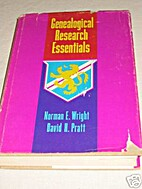 Genealogical Research Essentials by Norman…