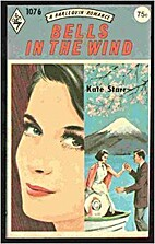 Bells in the Wind by Kate Starr
