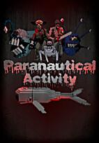 Paranautical Activity by Digerati…