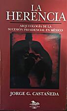 LA HERENCIA by Jorge Castañeda G.