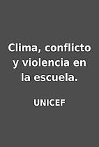 Clima, conflicto y violencia en la escuela.…