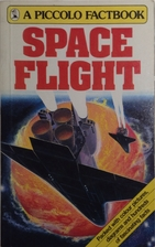 Space Flight (Rand Mcnally Factbooks) by…