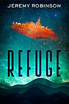 Refuge: Night of the Blood Sky by Jeremy…