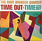 The Dave Brubeck Quartet Time Out & Time…