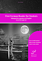 First German Reader for Students: bilingual…