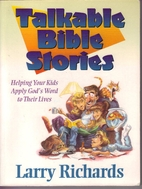 Talkable Bible Stories by Larry Richards