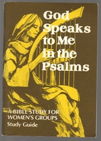God Speaks to Me in the Psalms A Bible Study…