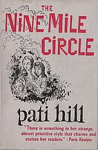 the nine mile circle by Pati Hill
