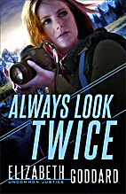 Always Look Twice (Uncommon Justice) by…