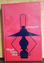 Oficina nº 1 by Miguel Otero Silva