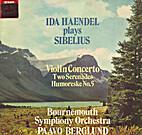 Sibelius: Violin Concerto,Op.47 / Serenades…