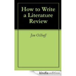 how to write a literature review jim ollhoff