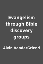 Evangelism through Bible discovery groups by…