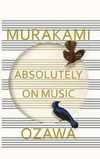 Absolutely on Music: Conversations with…