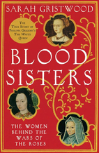 Blood Sisters: The Women Behind the Wars of…