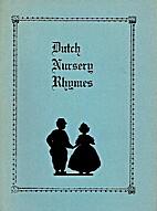 Dutch Nursery Rhymes by Elisabeth Kempkes