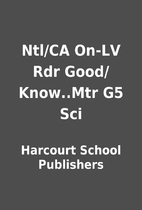 Ntl/CA On-LV Rdr Good/Know..Mtr G5 Sci by…