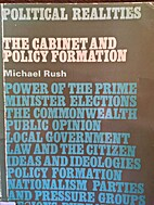 The cabinet and policy formation by Michael…