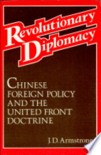 Revolutionary Diplomacy: Chinese Foreign…