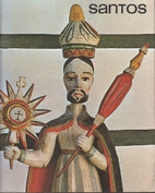 Santos : an exhibition of the religious folk…