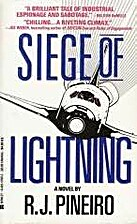 Siege Of Lightning by R. J. Pineiro