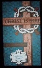 Christ is God by J. P. Arendzen