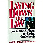 Laying Down the Law: Joe Clark's Strategy…
