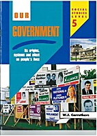 Our Government. New ed. by W. J. Carruthers