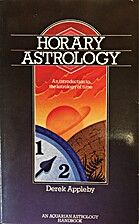 Horary Astrology: An Introduction to the…