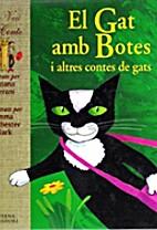 El Gat amb Botes i altres contes de gats by…