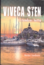 In the Heat of the Moment by Viveca Sten