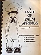 A Taste of Palm Springs by Desert Hospital…