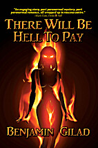 There Will Be Hell to Pay by Benjamin Gilad