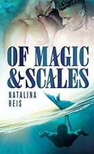 Of Magic and Scales by Natalina Reis
