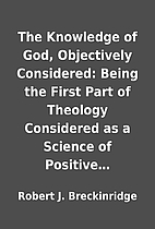The Knowledge of God, Objectively…