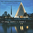 O Sing Unto the Lord! by The Seminary…