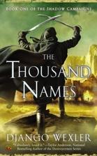 The Thousand Names by Django Wexler